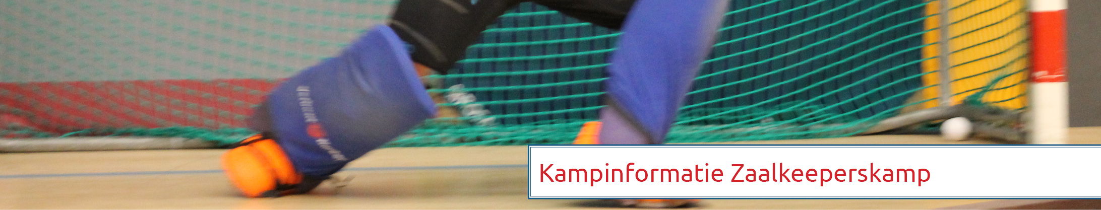Kampbrief zaal keepers hockey kamp